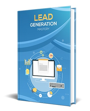 Lead Generation Mastery Lead Generation Mastery