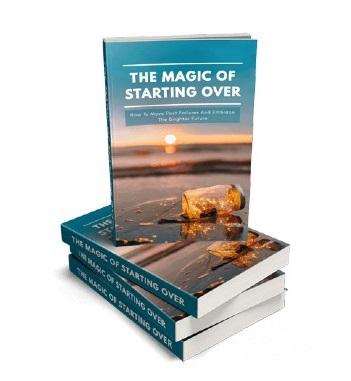 MagicStartingOver mrr The Magic Of Starting Over