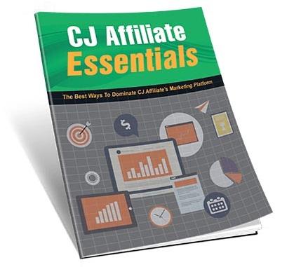 CJ Affiliate Essentials CJ Affiliate Essentials