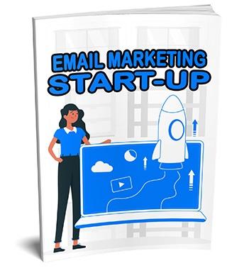 Email Marketing Start Up Email Marketing Start Up