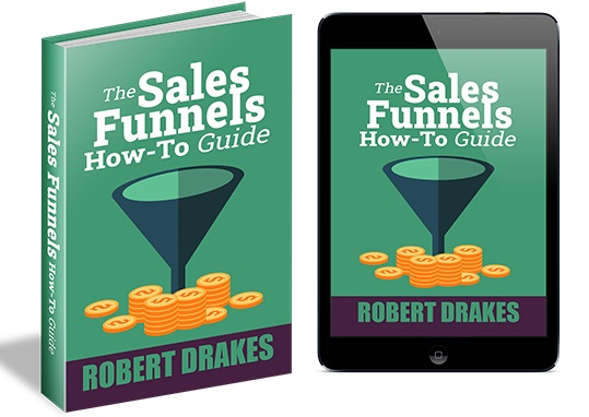 The Sales Funnels How To Guide The Sales Funnels How To Guide
