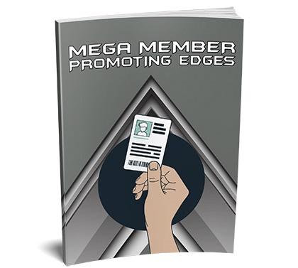 Mega Member Promoting Edges Mega Member Promoting Edges