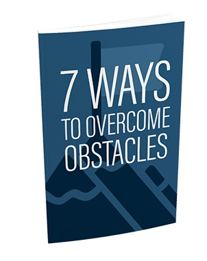 7 Ways To Overcome Obstacles 7 Ways To Overcome Obstacles