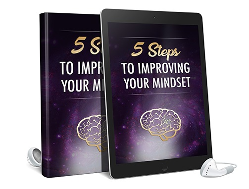 5 Steps To Improving Your Mindset AudioBook and Ebook 5 Steps To Improving Your Mindset
