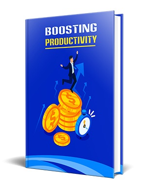 Boosting Productivity Boosting Productivity