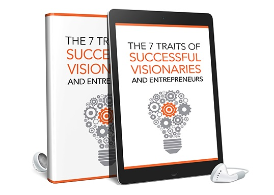 The 7 Traits Of Successful Visionaries and Entrepreneurs AudioBook and Ebook The 7 Traits Of Successful Visionaries and Entrepreneurs