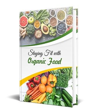 Staying Fit With Organic Food Staying Fit With Organic Food