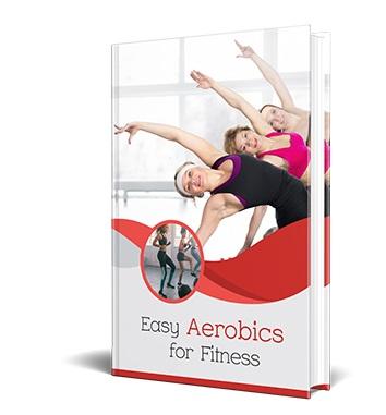 Easy Aerobics For Fitness Easy Aerobics For Fitness