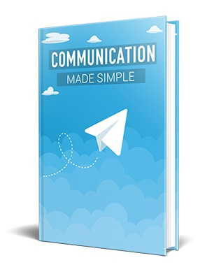 Communication Made Simple Communication Made Simple