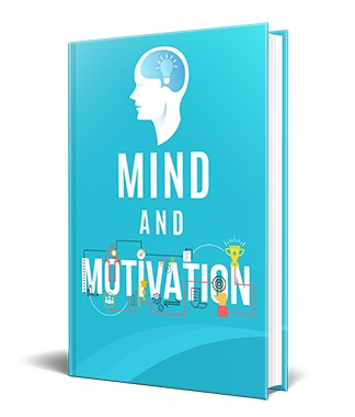 Mind and Motivation Mind and Motivation