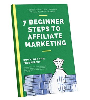 7 Beginner Steps To Affiliate Marketing 7 Beginner Steps To Affiliate Marketing