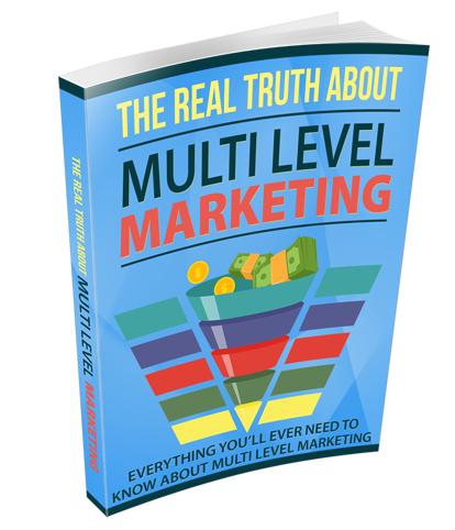 RlTrthMltiLvlMrktng rr The Real Truth About Multi Level Marketing