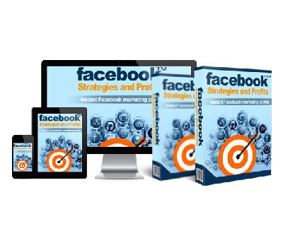 Facebook Strategies and Profits Facebook Strategies and Profits