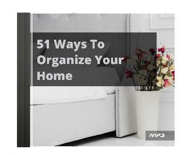 51WaysOrganizeHome mrr 51 Ways To Organize Your Home