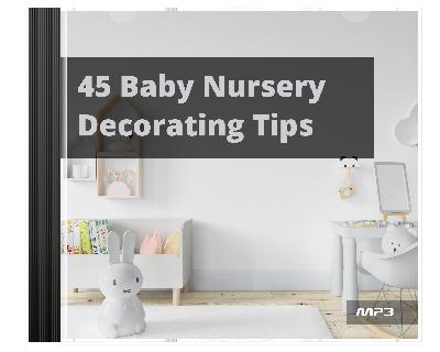 45BabyNrsryDecTips mrr 45 Baby Nursery Decorating Tips